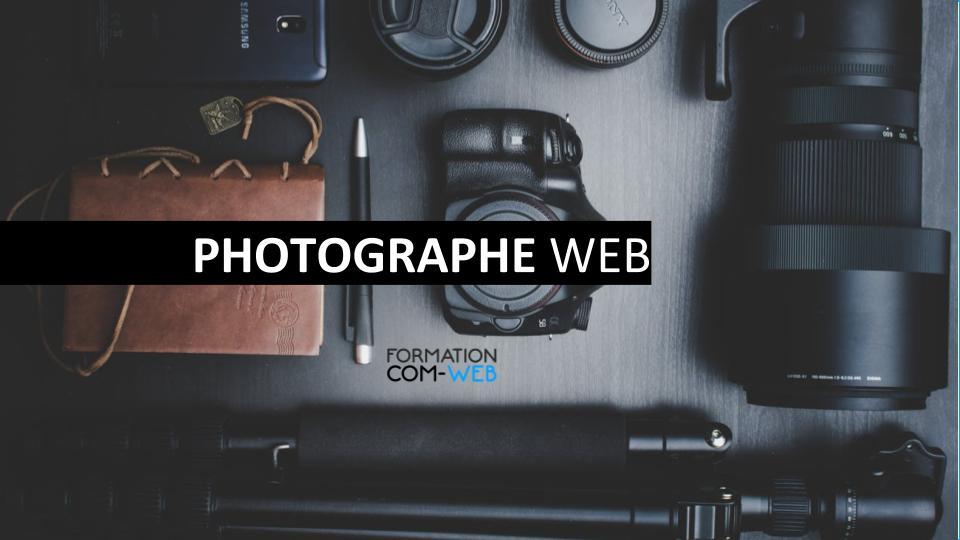 Formation PHOTOGRAPHE WEB